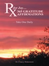 Rx For Joy 365 Gratitude Affirmations