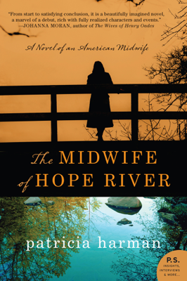The Midwife of Hope River - Patricia Harman book