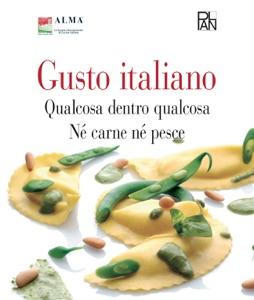 Gusto Italiano - Qualcosa dentro qualcosa - Né carne né pesce Book Cover