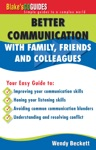 Better Communication With Family Friends And Colleagues