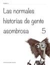 Las Normales Historias De Gente Asombrosa        5