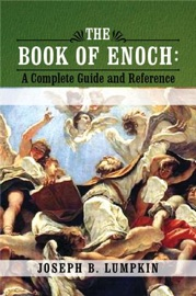 THE BOOK OF ENOCH: A COMPLETE GUIDE AND REFERENCE
