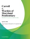 Carroll V Warden Of Maryland Penitentiary