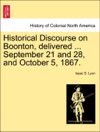 Historical Discourse On Boonton Delivered  September 21 And 28 And October 5 1867
