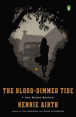 Rennie Airth - The Blood-Dimmed Tide book