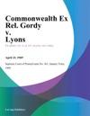 Commonwealth Ex Rel Gordy V Lyons