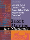 A Study Guide For Ursula K Le Guins The Ones Who Walk Away From Omelas