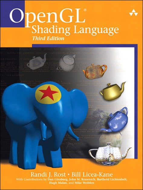 OpenGL Shading Language, 3/e by Randi J  Rost, Bill Licea-Kane & Dan  Ginsburg on Apple Books