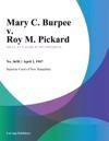 Mary C Burpee V Roy M Pickard