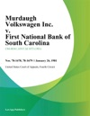 Murdaugh Volkswagen Inc V First National Bank Of South Carolina