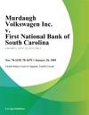 Murdaugh Volkswagen Inc V First National Bank Of South Carolina
