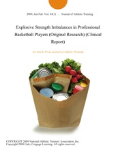 Explosive Strength Imbalances In Professional Basketball Players (Original Research) (Clinical Report)