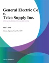General Electric Co V Telco Supply Inc
