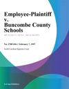 Employee-Plaintiff V Buncombe County Schools