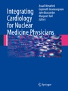 Integrating Cardiology For Nuclear Medicine Physicians