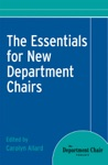 The Essentials For New Department Chairs