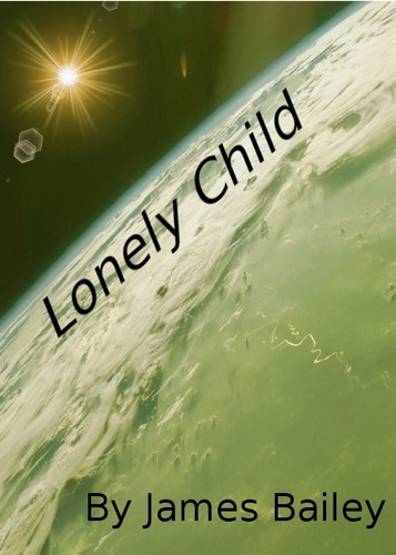 James Bailey - Lonely Child