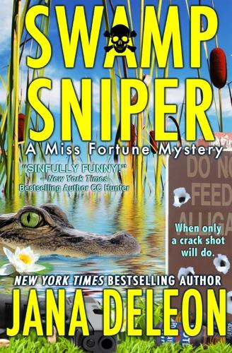 Jana DeLeon - Swamp Sniper