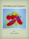 Red Shoes And Tomatoes