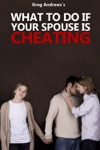 What To Do If Your Spouse Is Cheating