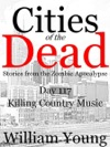 Killing Country Music Cities Of The Dead