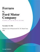 Ferraro V. Ford Motor Company