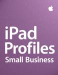 iPad Profiles - Small Business