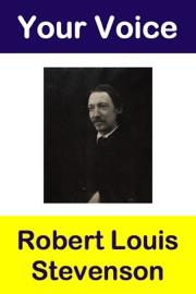 Your Voice Robert Louis Stevenson