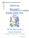 Master Microsoft Excel 2000 Plus 2003