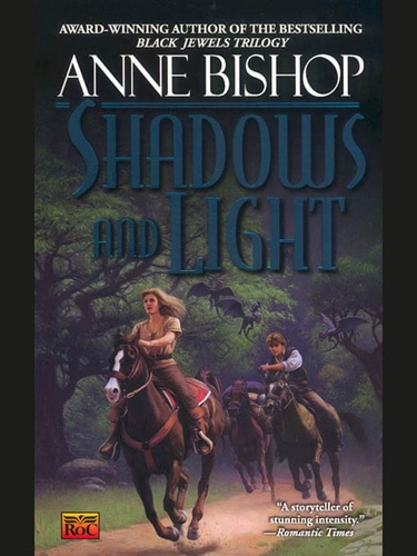 Anne Bishop - Shadows and Light