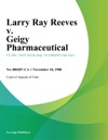 Larry Ray Reeves V Geigy Pharmaceutical