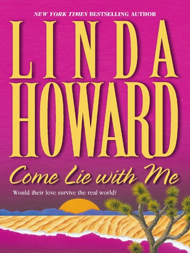 Linda Howard - Come Lie With Me