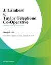 J Lambert V Taylor Telephone Co-Operative