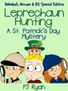 Leprechaun Hunting A St Patricks Day Mystery Rebekah Mouse  RJ Special Edition