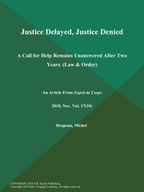 Justice Delayed Justice Denied A Call For Help Remains Unanswered After Two Years Law Order