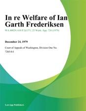 Download In Re Welfare Of Ian Garth Frederiksen