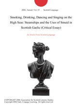 Smoking, Drinking, Dancing And Singing On The High Seas: Steamships And The Uses Of Smuid In Scottish Gaelic (Critical Essay)