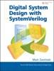 Digital System Design With SystemVerilog