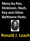 Many By Poe Dickinson Nash Key And Other Baltimore Poets