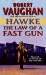 Hawke The Law Of A Fast Gun