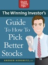 The Winning Investors Guide To How To Pick Better Stocks