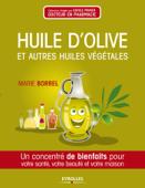 Huile d'olive et autres huiles végétales