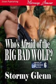WHOS AFRAID OF THE BIG BAD WOLF? [WOLF CREEK PACK 6]
