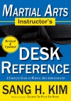 Martial Arts Instructors Desk Reference