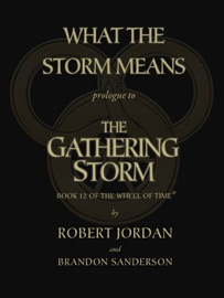 What the Storm Means: Prologue to The Gathering Storm PDF Download