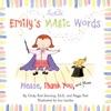 Emily's Magic Words