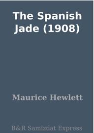 The Spanish Jade 1908