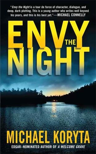 Michael Koryta - Envy the Night