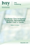Goodyear Tire  Rubber Company Spreadsheet Model Users Guide