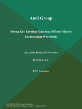 Audi Group: Strong Key Earnings Data in a Difficult Market Environment Worldwide